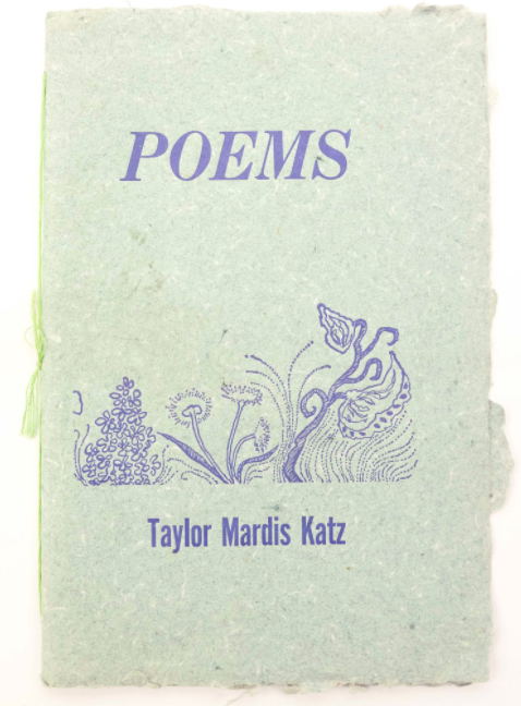 POEMS by Taylor Mardis Katz